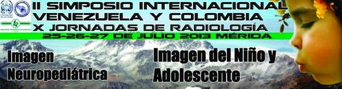 II SIMPOSIO INTERNACIONAL VENEZUELA Y COLOMBIA DE RADIOLOGÍA
