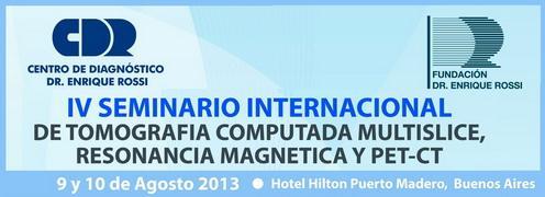 SEMINARIO INTERNACIONAL DE TOMOGRAFIA COMPUTADA MULTISLICE, RESONANCIA MAGNETICA Y PET-CT