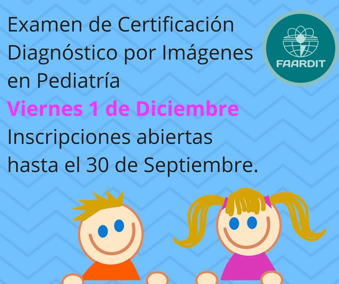 Examen de Certificación Diagnóstico por Imágenes en Pediatría