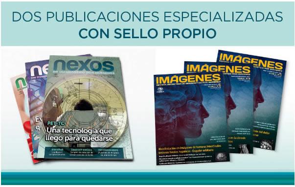 DOS PUBLICACIONES ESPECIALIZADAS CON SELLO PROPIO